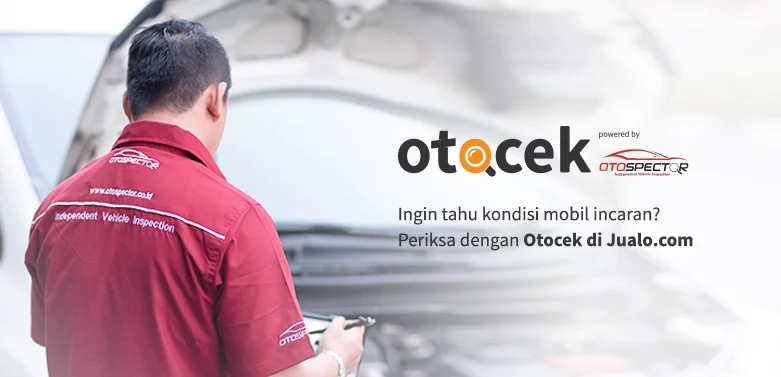 Beli Mobil Terbaik Dengan Otocek, Kolaborasi Jualo.com dengan OtoSpector
